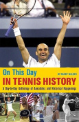 On This Day in Tennis History