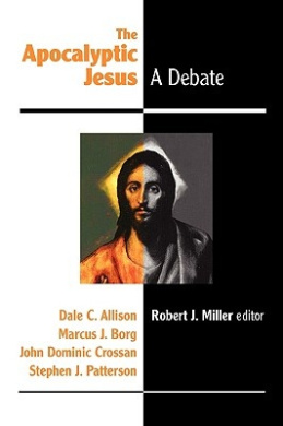 The Apocalyptic Jesus: A Debate