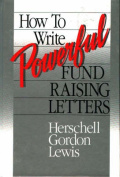 How to Write Powerful Fund Raising Letters