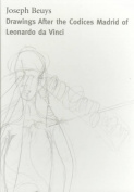 Drawings After the Codices Madrid of Leonardo Da Vinci