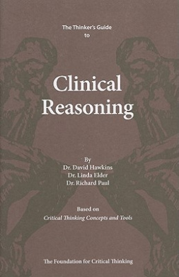 The Thinker's Guide to Clinical Reasoning