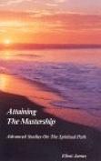 Attaining the Mastership