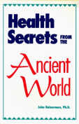 Health Secrets from the Ancient World