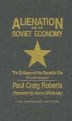 Alienation and the Soviet Economy