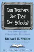 Can Teachers Own Their Own Schools?