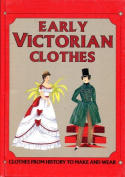 Early Victorian Clothes