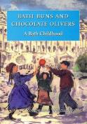 Bath Buns and Chocolate Olivers