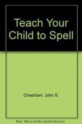 Teach Your Child to Spell