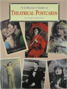 A Collector's Guide to Theatrical Postcards