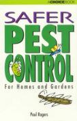 Safer Pest Control for Homes and Gardens