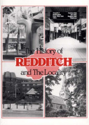 The History of Redditch and the Locality