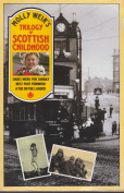 Trilogy of Scottish Childhood