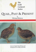 Quail, Past and Present