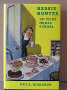 Bessie Bunter of Cliff House School
