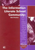 The Information Literate School Community