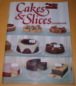 Cakes and Slices Cook Book