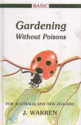 Basic Gardening without Poisons for Australia and New Zealand