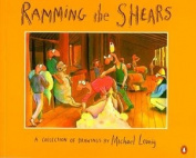 Ramming the shears : a collection of drawings
