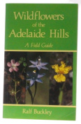 Wildflowers of the Adelaide Hills