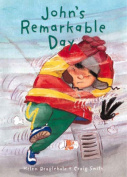 John's Remarkable Day