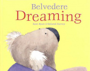 Belvedere Dreaming