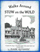 Walks Around Stow-on-the-Wold