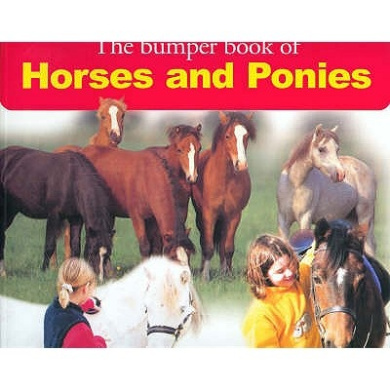The Bumper Book of Horses and Ponies