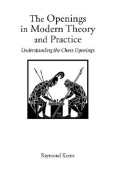 The Openings in Modern Theory and Practice