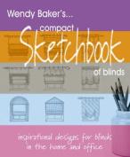 Wendy Baker's Compact Sketchbook of Blinds