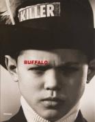 Buffalo: Ray Petri