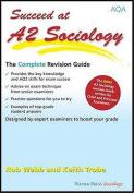 Succeed at A2 Sociology