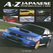 A-Z Japanese: Performance Cars