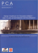 From Temples to Thames Street - 2000 Years of Riverside Development