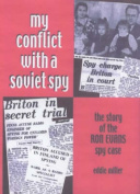 My Conflict with a Soviet Spy