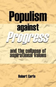 Populism Against Progress