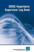 DDRC Hyperbaric Supervisors Logbook