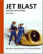 Jet Blast and the Hand of Fate
