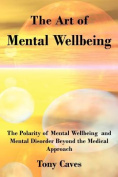 The Art of Mental Wellbeing