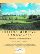 Shaping Medieval Landscapes