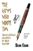 The Guys Who Wrote 'em