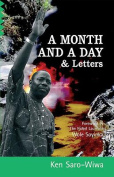A Month and a Day: & Letters