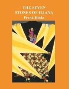The Seven Stones of Iliana,