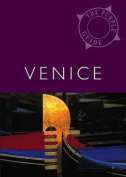Venice: The Purple Guide