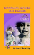 Managing Stress for Carers