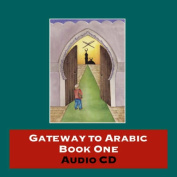 Gateway to Arabic [Audio]