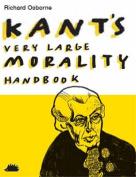 Kant's Very Large Morality Handbook