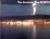 Tim Brennan: The North