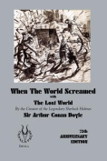 When the World Screamed, with The Lost World