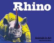 Rhino (Animals in Art S.)