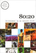 80:20 Development in an Unequal World